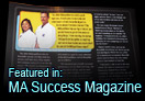 Featured in: MA Success Magazine!